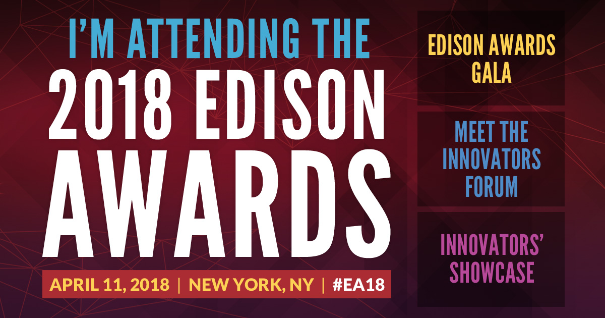 2018 Edison Awards | April 11 | New York, NY