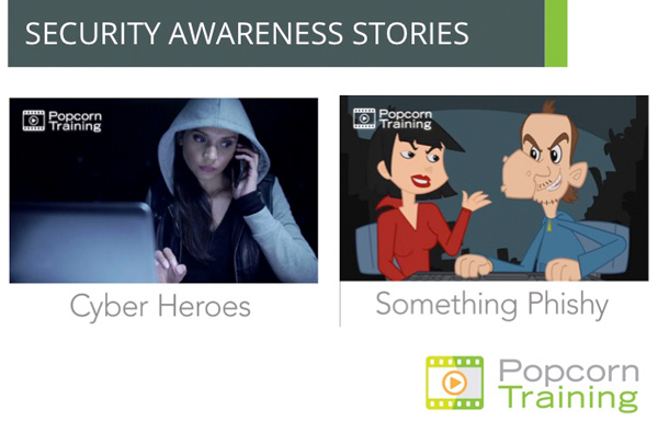 Cyber Heroes & Something Phishy - Popcorn Training Story Based Security Awareness Training