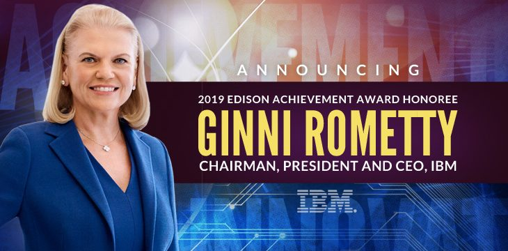 IBM CEO Ginni Rometty honored with the 2019 Edison Achievement Award